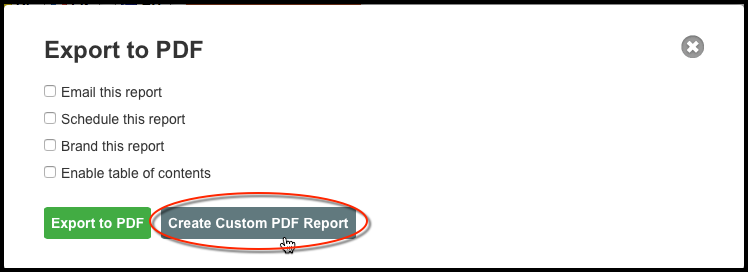 Click 'Create Custom PDF Report' to customize your report