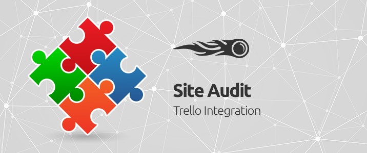 SEMrush: Webseiten-Audit: Integration mit Trello bild 1