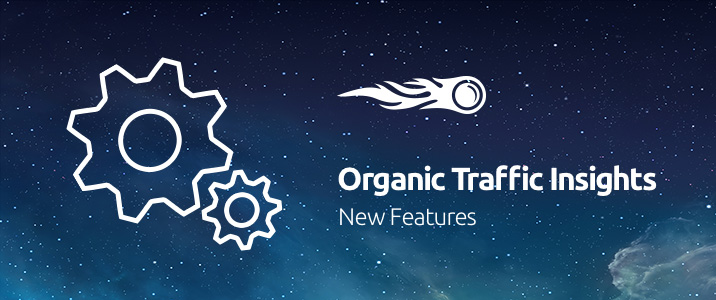 SEMrush: Organic Traffic Insights: Neue Funktionen bild 1
