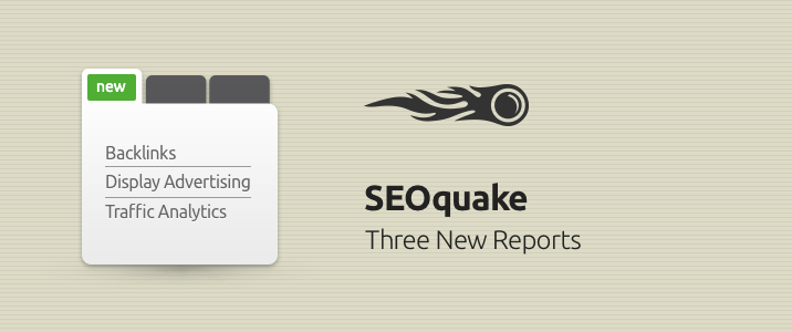 SEMrush: SEOquake: More Valuable Data image 1