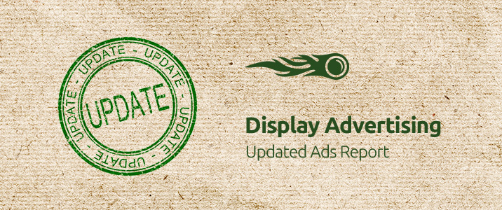 SEMrush: Display Advertising: Updated Ads Report imagen 1