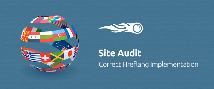 SEMrush: Site Audit Tool: Correct Hreflang Implementation image 1