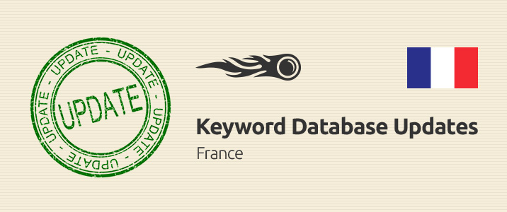 SEMrush: Keyword Database Updates: France immagine 1