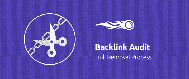 SEMrush: Backlink Audit: Link Removal Process image 1