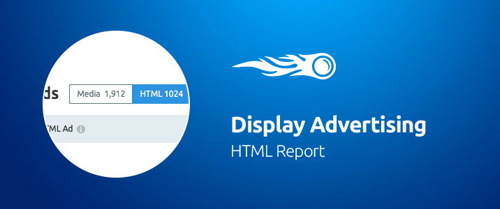 SEMrush: Display Advertising: HTML Report bild 1