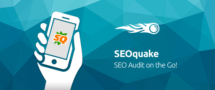SEMrush: SEOquake: SEO Audit on the Go! image 1