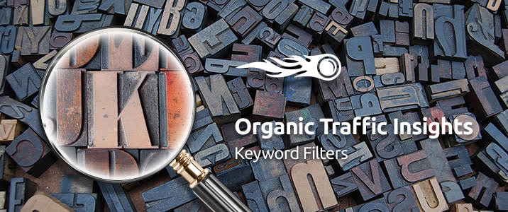 SEMrush: Organic Traffic Insights: Filter Keywords in a Flash image 1