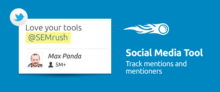 SEMrush: Social Media Tool: Meet Twitter Mentioners! bild 1