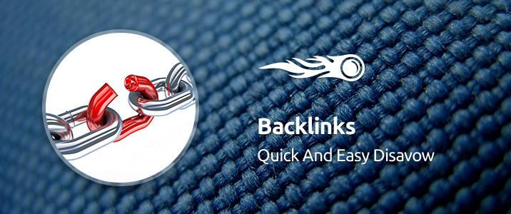 SEMrush: Backlinks: Quick and Easy Disavow image 1
