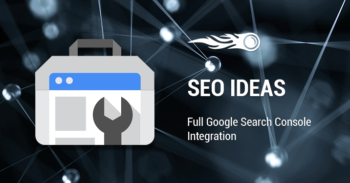SEO Ideas Full Google Search Console Integration banner