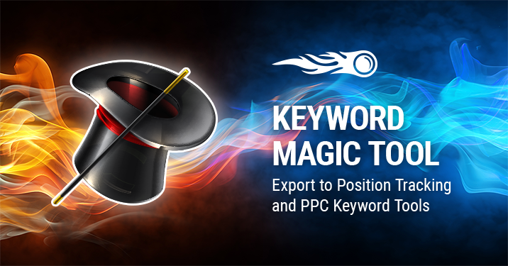 SEMrush: Keyword Magic Tool: Export to Position Tracking and PPC Keyword Tools immagine 1