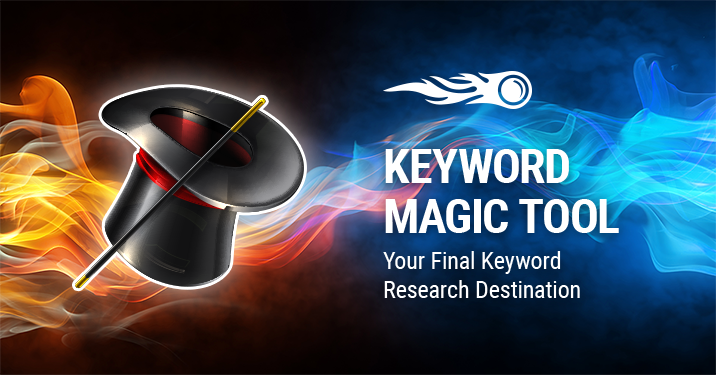 SEMrush: Keyword Magic Tool — Your Final Keyword Research Destination image 1