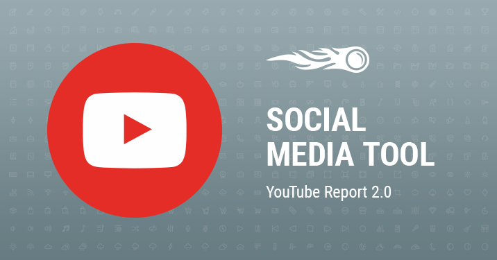 Social Media Tool YouTube Report 2.0 banner