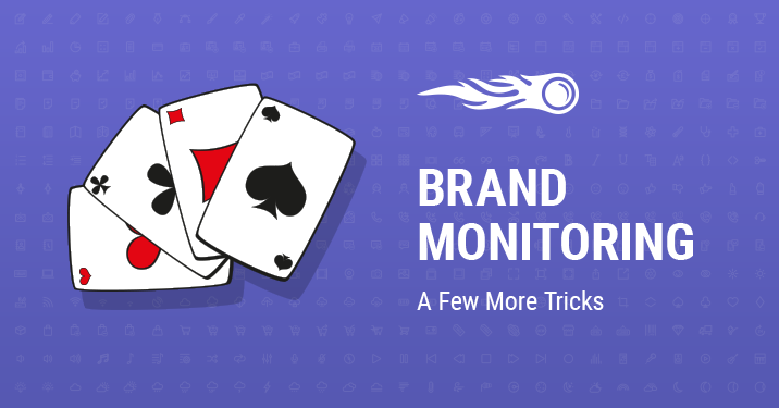 SEMrush: Brand Monitoring: A Few More Tricks image 1