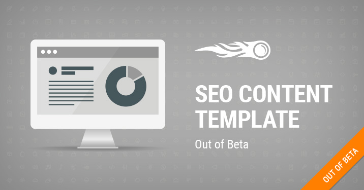 SEO Content Template Out of Beta banner