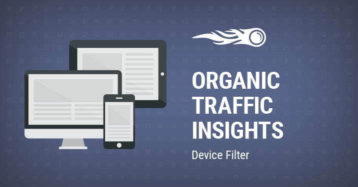Organic Traffic Insights device filter banner