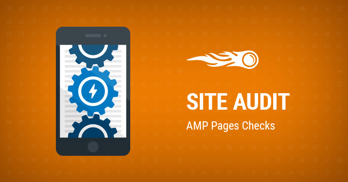 Vérifications des pages AMP sur l'Audit de site